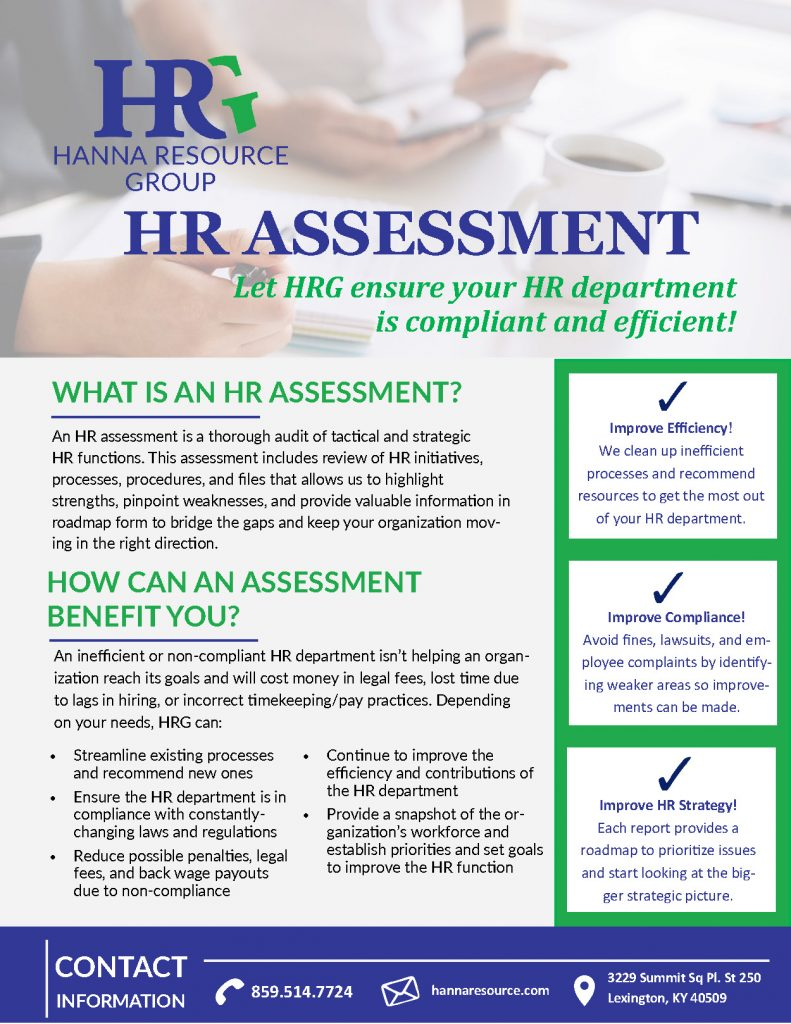 HRG will review both tactical and compliance issues along with the big picture, strategic HR of your organization.